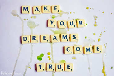 What's Your Dream Come True?